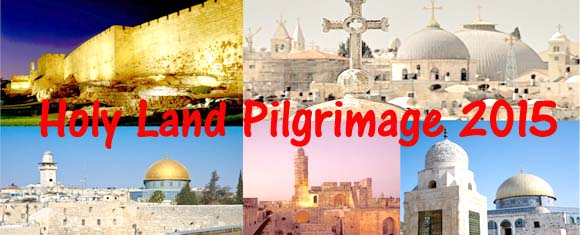 Holy Land Pilgrimage 2015