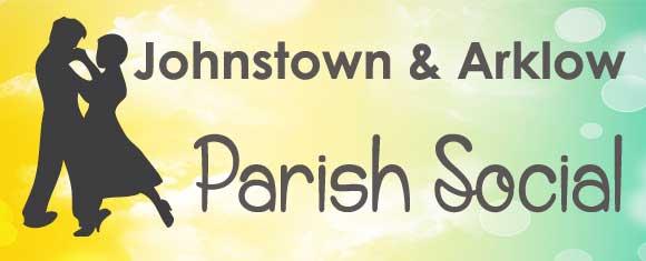 2015 Annual Johnstown & Arklow Parish Social