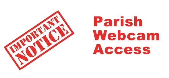 Parish Webcam Access